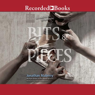Bits & Pieces Audiobook, by Jonathan Maberry