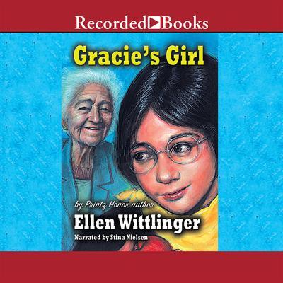 Gracies Girl Audiobook, by Ellen Wittlinger