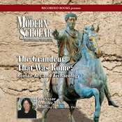 Grandeur That Was Rome: Roman Art and Archaeology Audiobook, by Jennifer Tobin