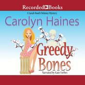 Greedy Bones Audiobook, by Carolyn Haines