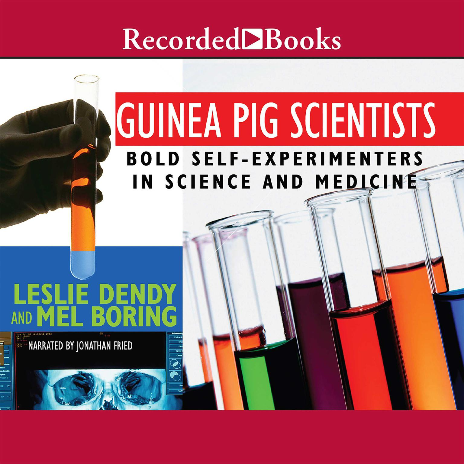 Printable Guinea Pig Scientists: Bold Self-Experimenters in Science and Medicine Audiobook Cover Art