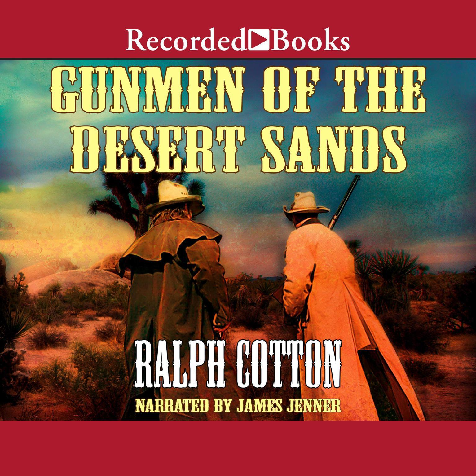 Printable Gunmen of the Desert Sands Audiobook Cover Art