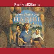 Habibi Audiobook, by Naomi Shihab Nye|