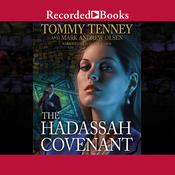 The Hadassah Covenant Audiobook, by Tommy Tenney
