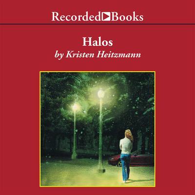 Halos: A Novel Audiobook, by Kristen Heitzmann