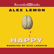 Happy: A Memoir Audiobook, by Alex Lemon