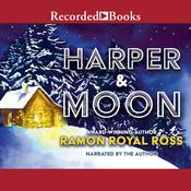 Harper & Moon Audiobook, by Ramon Royal Ross|