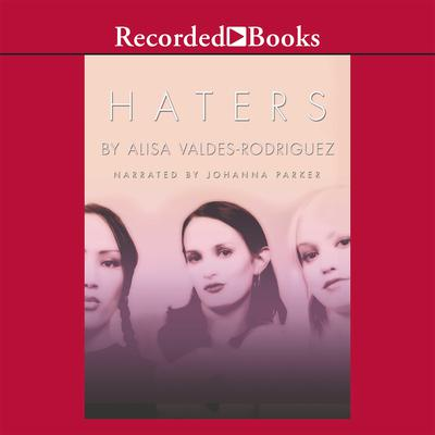 Haters Audiobook, by Alisa Valdés-Rodríguez