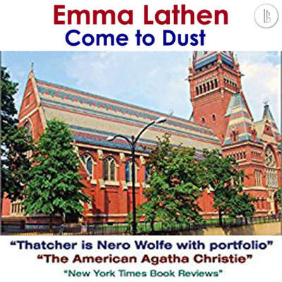Come to Dust: The Emma Lathen Booktrack Edition: Booktrack Edition Audiobook, by Emma Lathen
