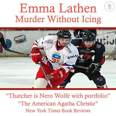 Murder Without Icing: The Emma Lathen Booktrack Edition: Booktrack Edition Audiobook, by Emma Lathen