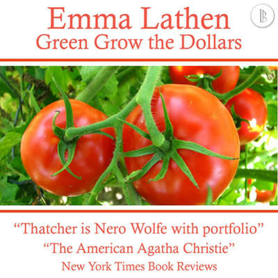 Green Grow the Dollars: The Emma Lathen Booktrack Edition: Booktrack Edition Audiobook, by Emma Lathen