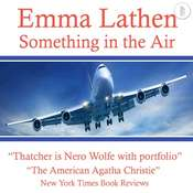 Something in the Air: The Emma Lathen Booktrack Edition: Booktrack Edition Audiobook, by Emma Lathen