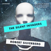 The Silent Invaders Audiobook, by Robert Silverberg