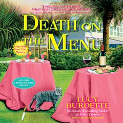 Death on the Menu: A Key West Food Critic Mystery Audiobook, by Lucy Burdette