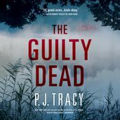 The Guilty Dead Audiobook, by P. J. Tracy