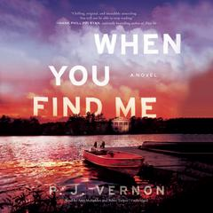 When You Find Me Audiobook, by P. J. Vernon
