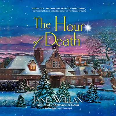The Hour of Death: A Sister Agatha and Father Selwyn Mystery Audiobook, by Jane Willan