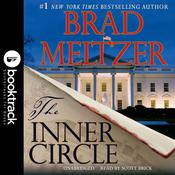 The Inner Circle: Booktrack Edition Audiobook, by Brad Meltzer