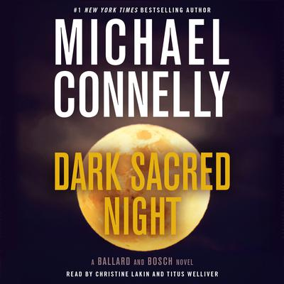 Dark Sacred Night (Abridged) Audiobook, by Michael Connelly