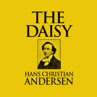 The Daisy Audiobook, by Hans Christian Andersen