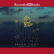 The City of Lost Fortunes Audiobook, by Bryan Camp