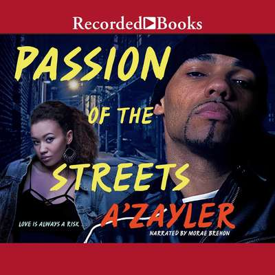 Passion of the Streets Audiobook, by A'zayler