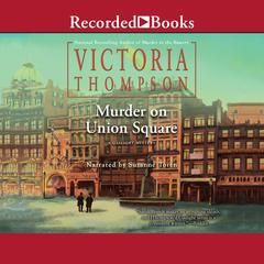 Murder on Union Square Audiobook, by Victoria Thompson