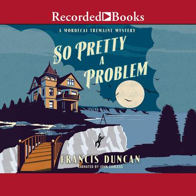 So Pretty a Problem Audiobook, by Francis Duncan