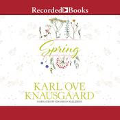 Spring Audiobook, by Karl Ove Knausgaard