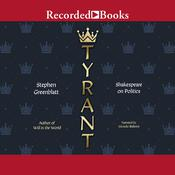 Tyrant: Shakespeare on Politics Audiobook, by Stephen Greenblatt