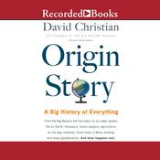 Origin Story: A Big History of Everything Audiobook, by David Christian|