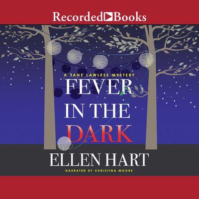 Fever in the Dark Audiobook, by Ellen Hart