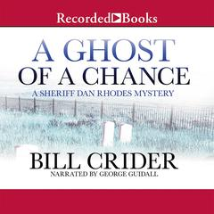 A Ghost of a Chance Audiobook, by Bill Crider