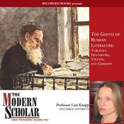 Giants of Russian Literature: Turgenev, Dostoevsky, Tolstoy, and Chekhov Audiobook, by Liza Knapp|