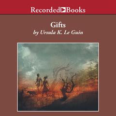 Gifts Audiobook, by Ursula K. Le Guin