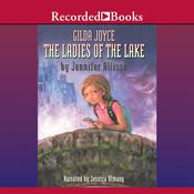 Gilda Joyce and the Ladies of the Lake Audiobook, by Jennifer Allison