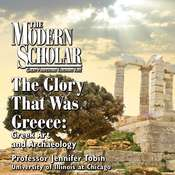 The Glory That Was Greece: Greek Art and Archaeology Audiobook, by Jennifer Tobin