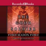 The Good Soldier: A Tale of Passion Audiobook, by Ford Madox Ford