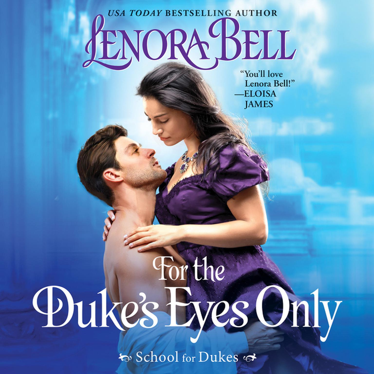 Printable For the Duke's Eyes Only: School for Dukes Audiobook Cover Art