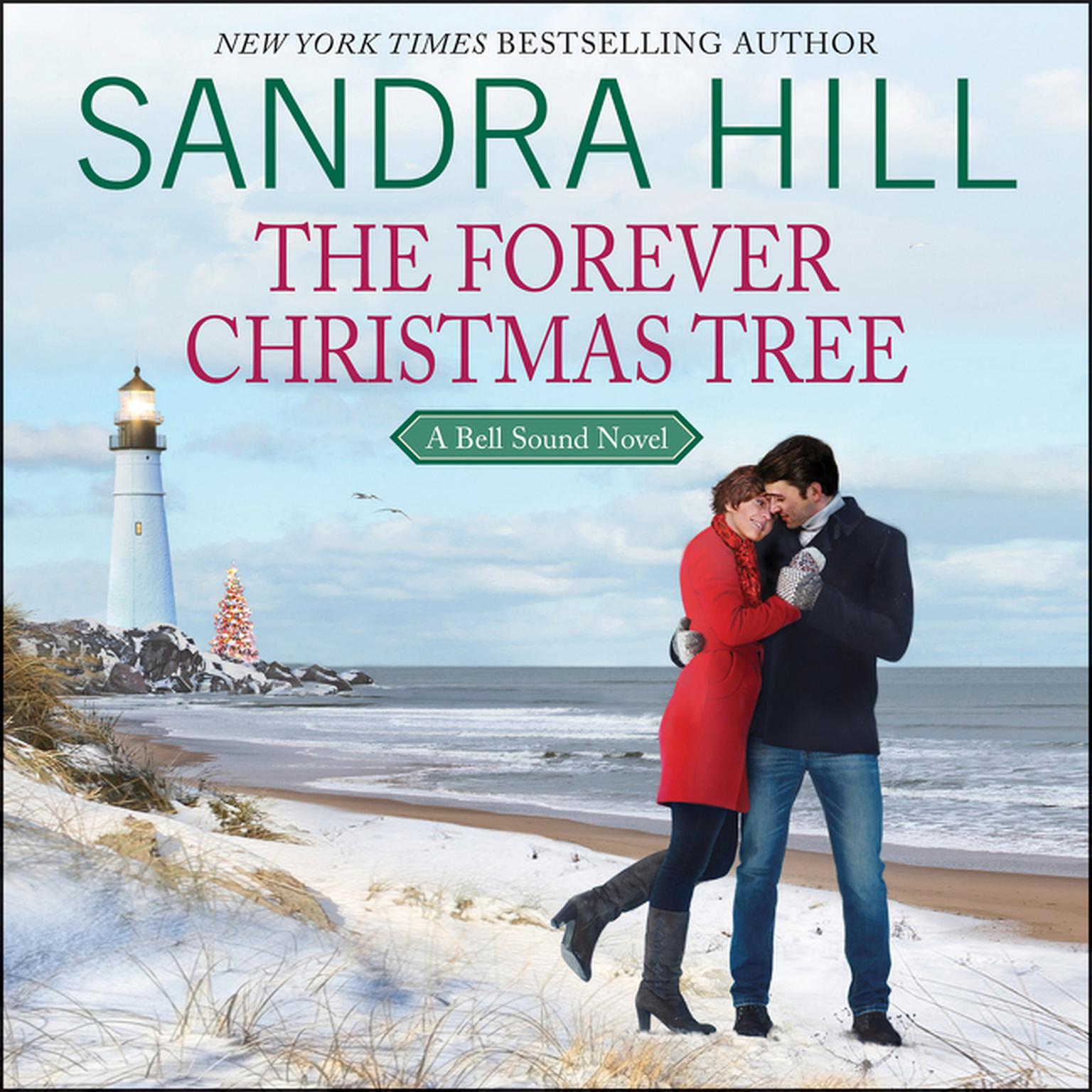 The Forever Christmas Tree: A Bell Sound Novel Audiobook