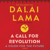 A Call for Revolution: A Vision for the Future Audiobook, by Dalai Lama