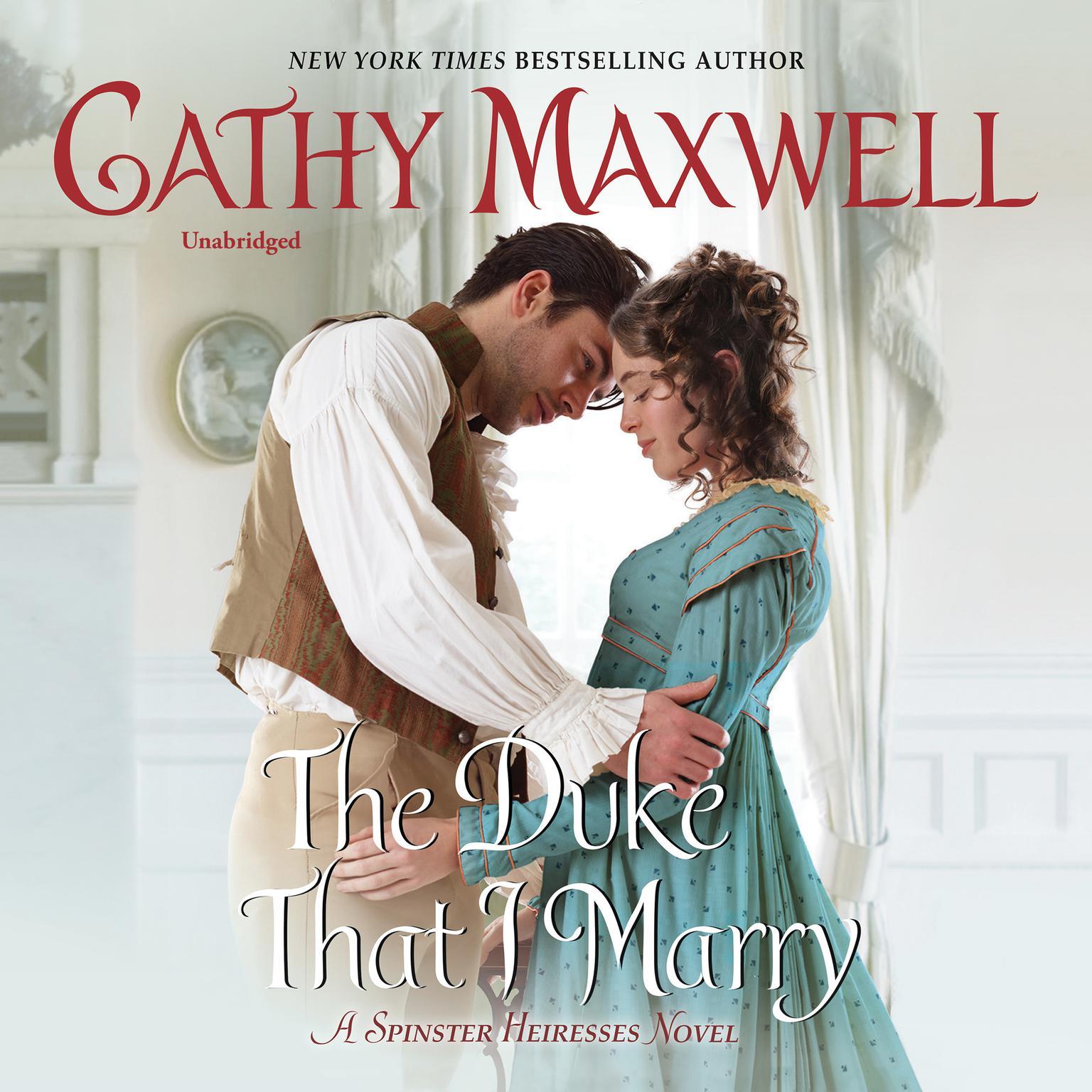 Printable The Duke That I Marry: A Spinster Heiresses Novel Audiobook Cover Art