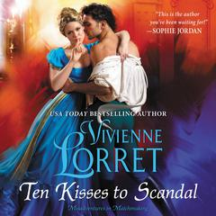 Ten Kisses to Scandal Audiobook, by Vivienne Lorret
