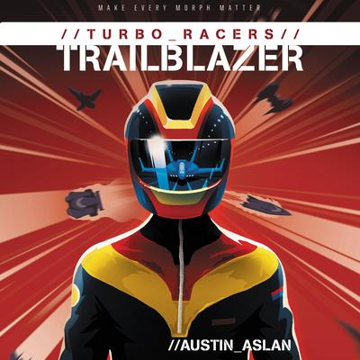 TURBO Racers: Trailblazer Audiobook, by Austin Aslan