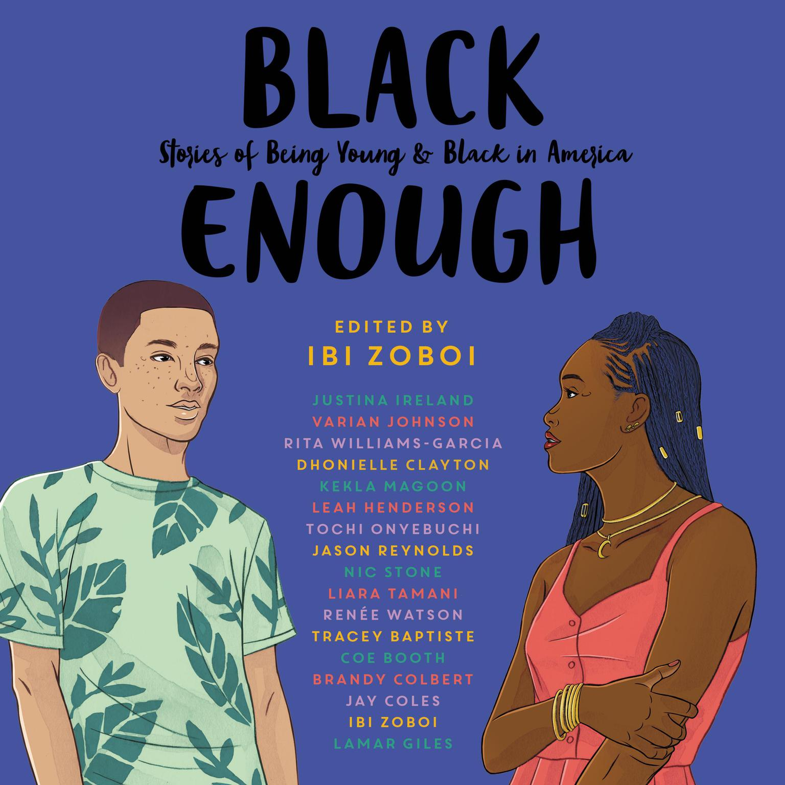Printable Black Enough: Stories of Being Young & Black in America Audiobook Cover Art