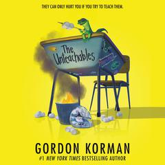 The Unteachables Audiobook, by Gordon Korman