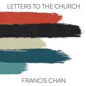 Letters to the Church Audiobook, by Francis Chan