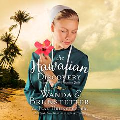 The Hawaiian Discovery Audiobook, by Wanda E. Brunstetter, Jean Brunstetter