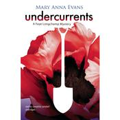 Undercurrents: A Faye Longchamp Mystery Audiobook, by Mary Anna Evans