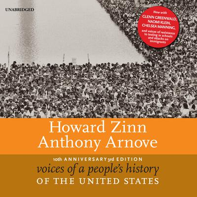 Voices of a People's History of the United States, 10th Anniversary Edition Audiobook, by Howard Zinn